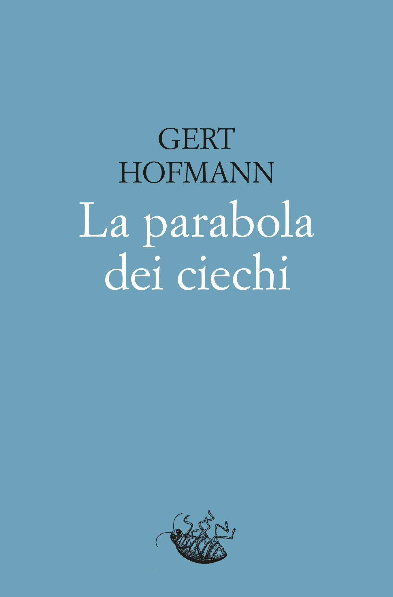 La parabola dei ciechi - Racconti Edizioni